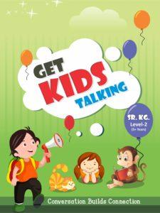 Senior KG : Get Kids Talking